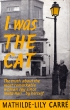 Book cover for I Was The Cat