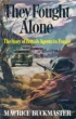 Book cover for They Fought Alone