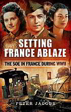 image of book SOE in France During WW II by Peter Jacobs