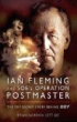 image of book Ian Fleming and SOE's Operation POSTMASTER by Brian Lett