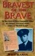 Book cover for Bravest of the Brave