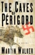 image of novel The Caves of Perigord by Martin Walker