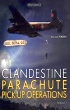 Book cover for Clandestine Parachute Pick Up Operations