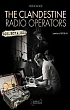 Book cover for The Clandestine Radio Operators