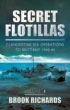 image of book Secret Flotillas Volume 1