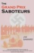 Book cover for The Grand Prix Saboteurs