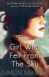 image of novel The Girl Who Fell from the Sky by Simon Mawer