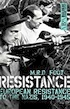 image of book Resistance: European Resistance to the Nazis 1940-45