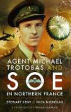 image of book Agent Michael Trotobas and SOE in Northern France