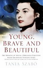 image of book Young, Brave and Beautiful by Tania Szabo