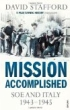image of book Mission Accomplished: SOE and Italy 1943-1945 by David Stafford